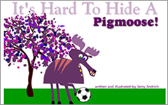 It's Hard to Hide a Pigmoose