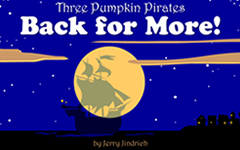 Three Pumpkin Pirates Back for More