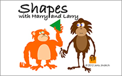 Shapes with Harry and Larry